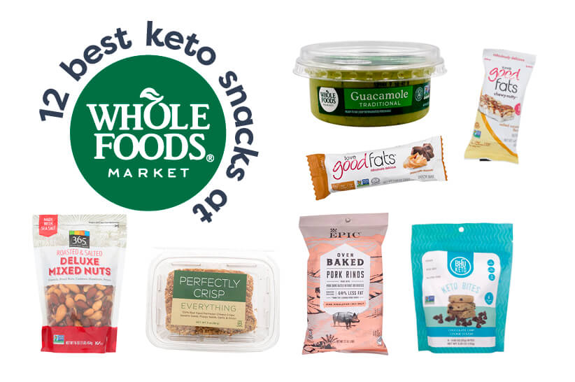 12 Best Keto Snacks at Whole Foods