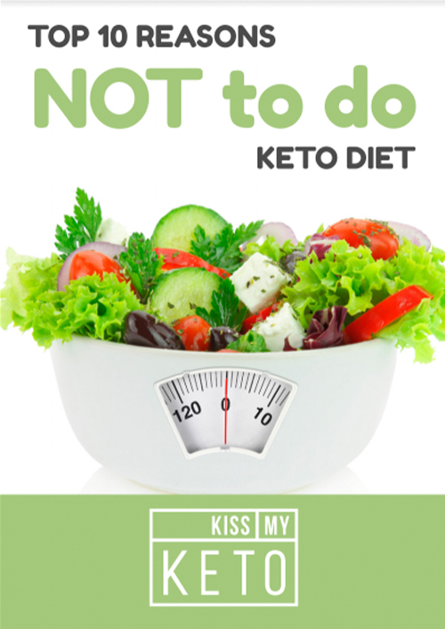 10 Reasons NOT to Do Keto Diet