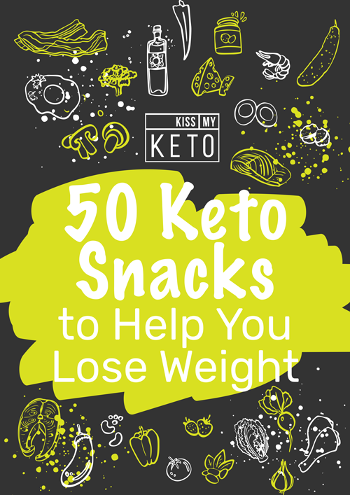 50 Keto Snacks to Help You Lose Weight