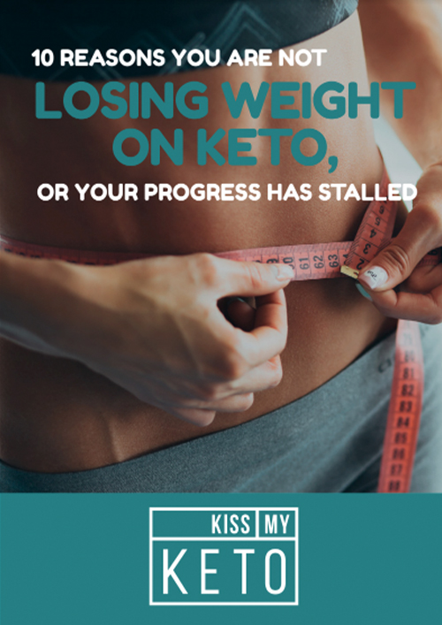 10 Reasons You Aren't Losing Weight on the Keto Diet Or Your Progress Is Stalled