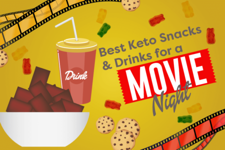 15 Best Keto Movie Snacks & Drinks