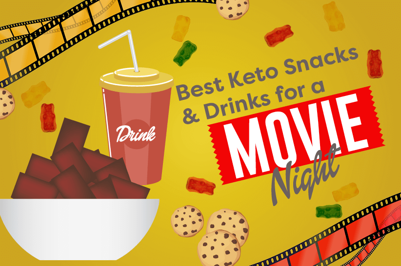 The 15 Best Keto Movie Snacks & Drinks For Movie Nights