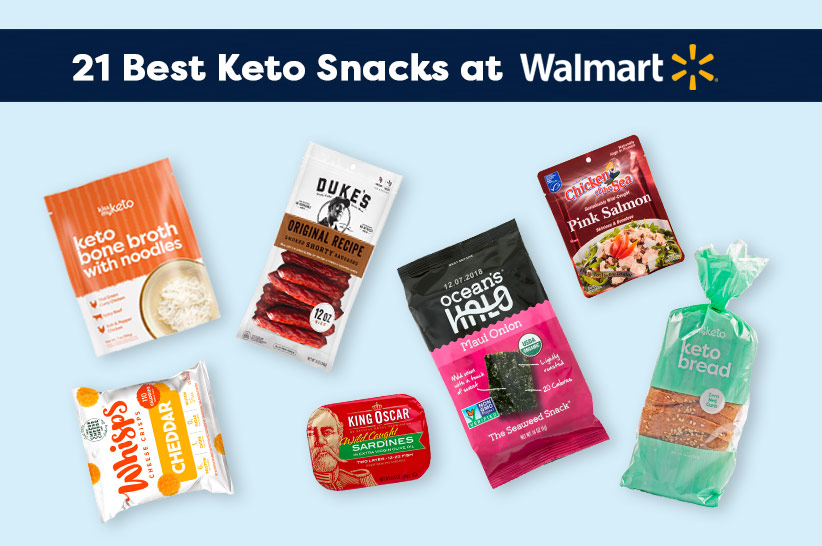 21 Best Keto Snacks at Walmart