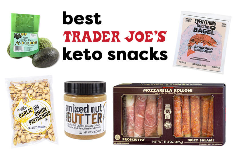 12 Best Trader Joe's Snacks That Are Keto