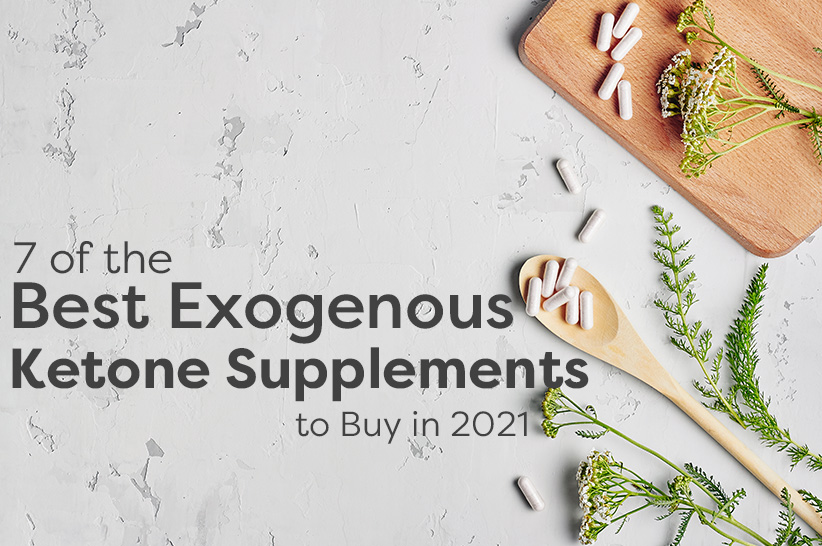 Best Exogenous Ketone Supplements