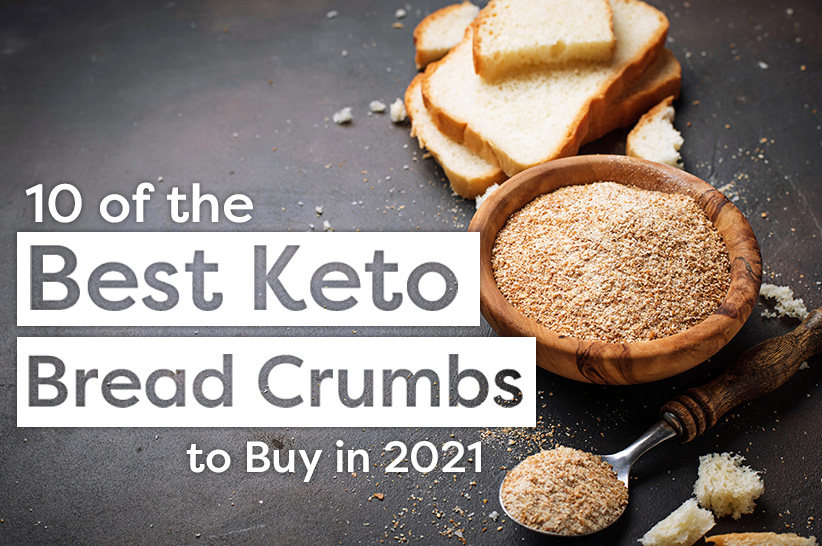 Best keto bread crumbs