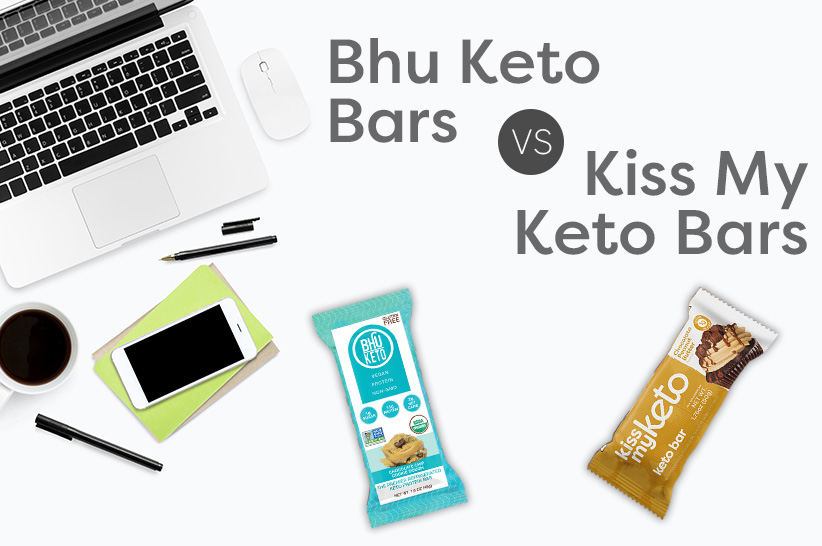 Bhu Keto Bars vs Kiss My Keto Bars